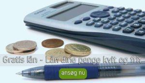 Gratis lån - Lån dine penge kvit og frit