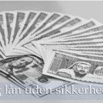 Hurtig lån uden sikkerhed