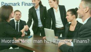 Hvordan låner man hos Paymark Finans?