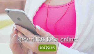 Krav til at låne online