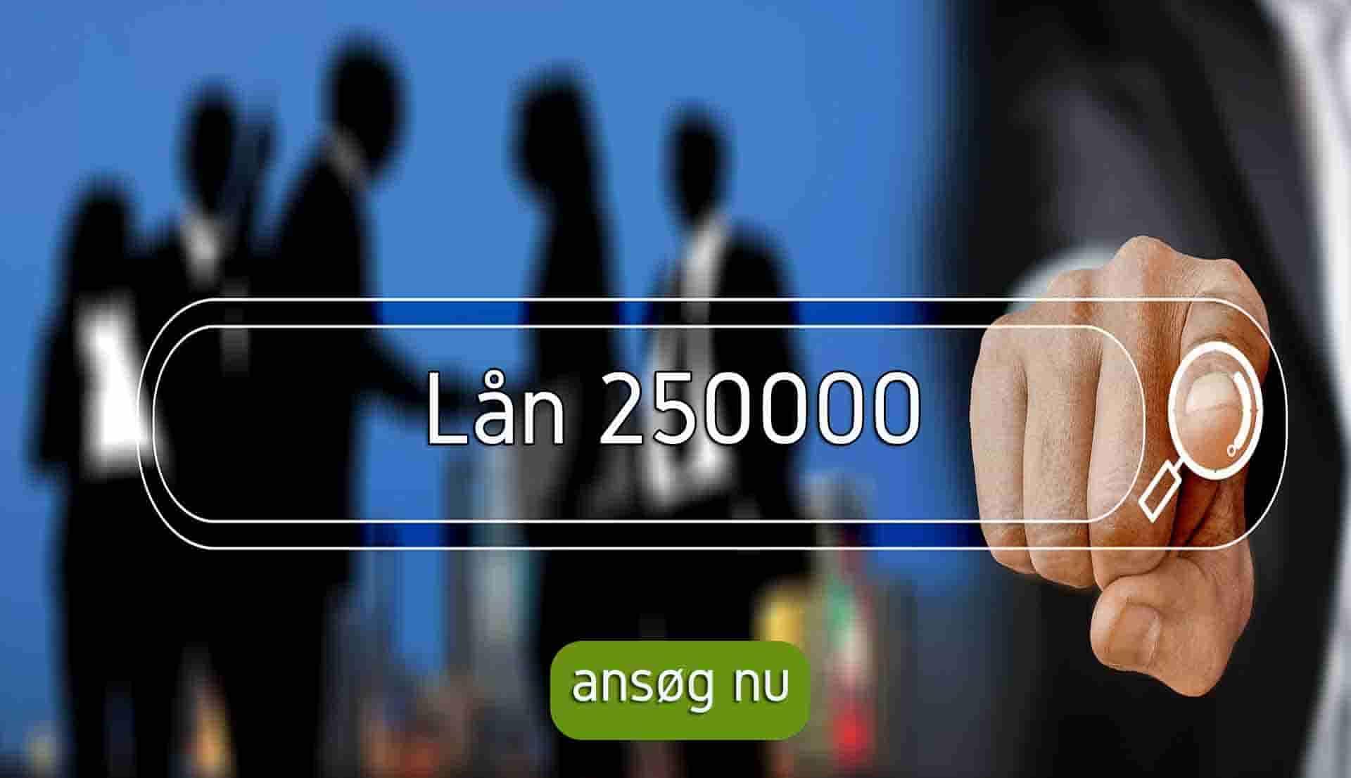 lån 250000