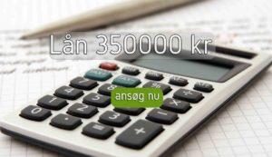 Lån 350000